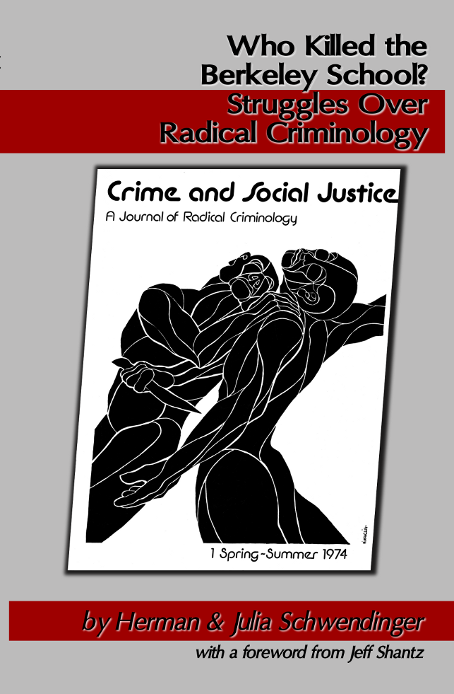 [Cover Image: Who Killed the Berkeley School? Struggles Over Radical Criminology""